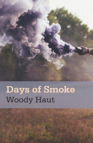 Days of Smoke