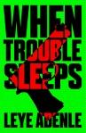 When-Trouble-Sleeps